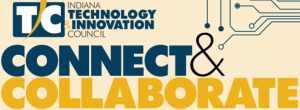 Connect & Collaborate - Technology 2017: Permeating All Indiana Business @ Bloomington/Monroe County Convention Center | Bloomington | Indiana | United States